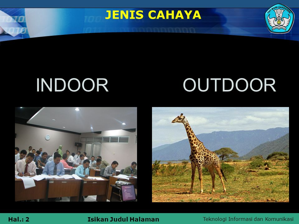JENIS CAHAYA INDOOR OUTDOOR