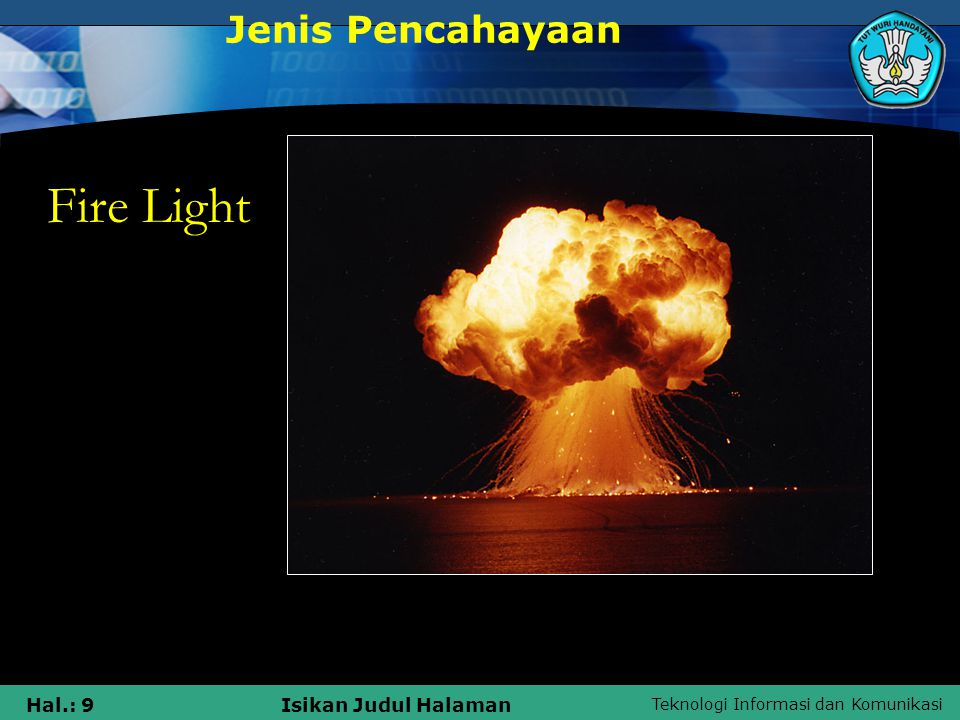Jenis Pencahayaan Fire Light