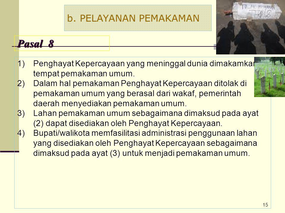 Pasal 8 b. PELAYANAN PEMAKAMAN