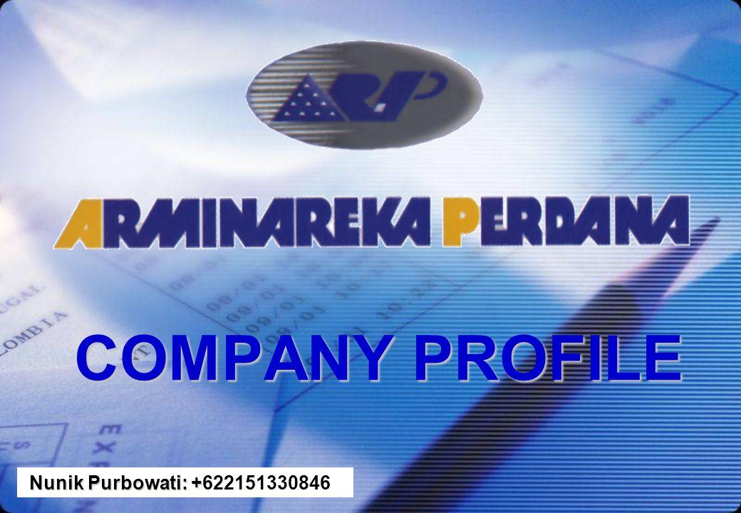 COMPANY PROFILE Nunik Purbowati: +622151330846