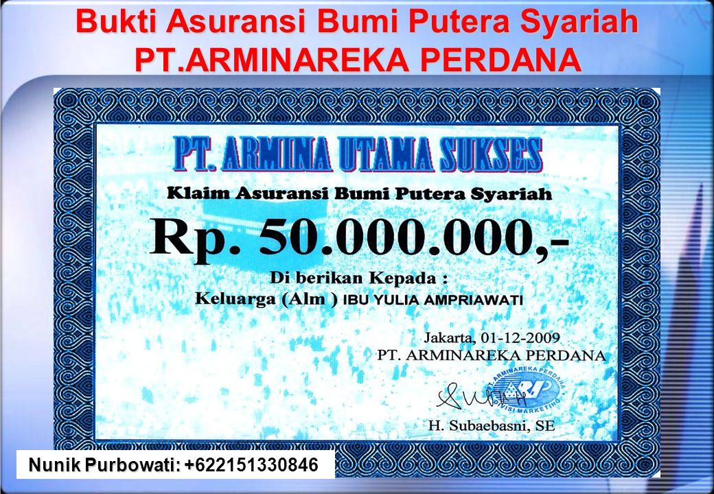 Bukti Asuransi Bumi Putera Syariah PT.ARMINAREKA PERDANA
