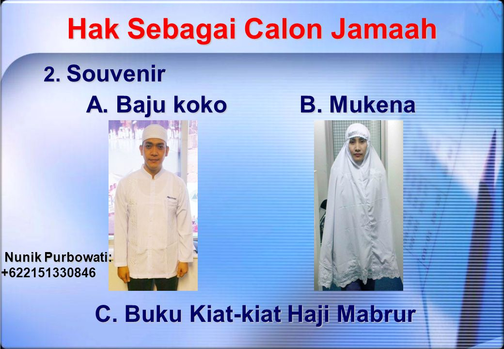 Hak Sebagai Calon Jamaah