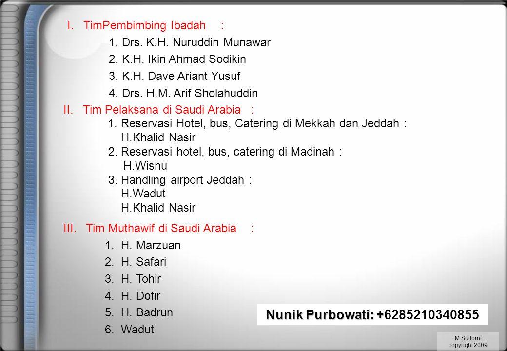 Nunik Purbowati: +6285210340855 I. TimPembimbing Ibadah :