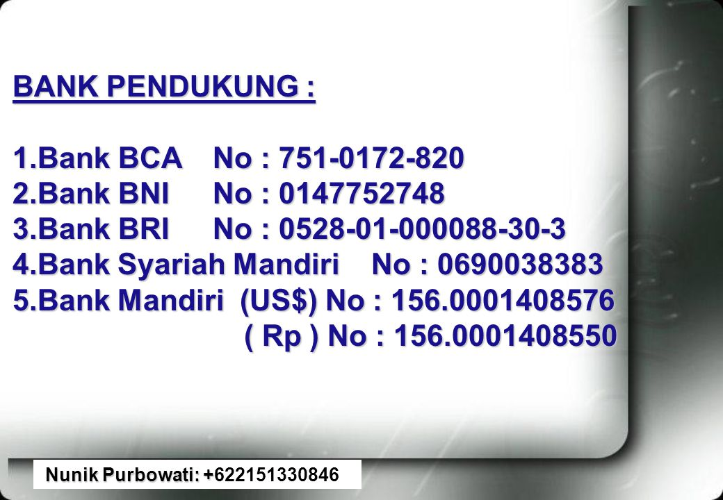 4.Bank Syariah Mandiri No : 0690038383