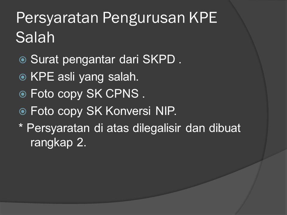 Persyaratan Pengurusan KPE Salah