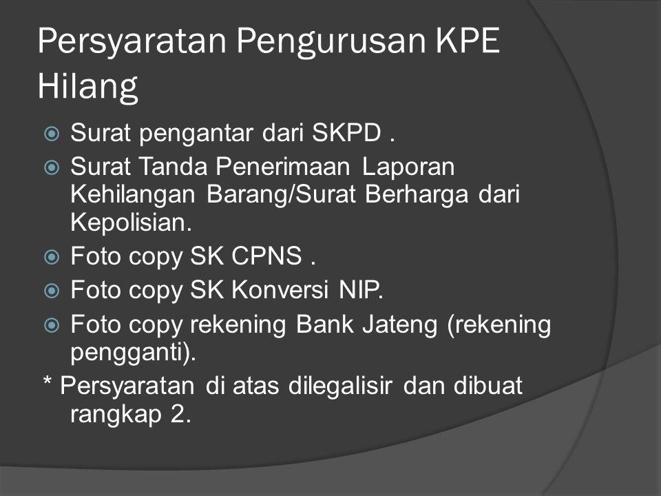 Persyaratan Pengurusan KPE Hilang