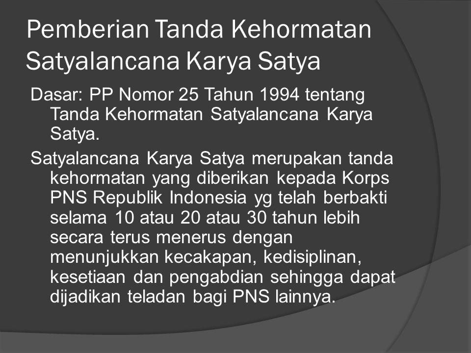 Pemberian Tanda Kehormatan Satyalancana Karya Satya