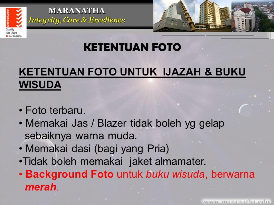 KETENTUAN FOTO KETENTUAN FOTO UNTUK IJAZAH & BUKU WISUDA Foto terbaru.