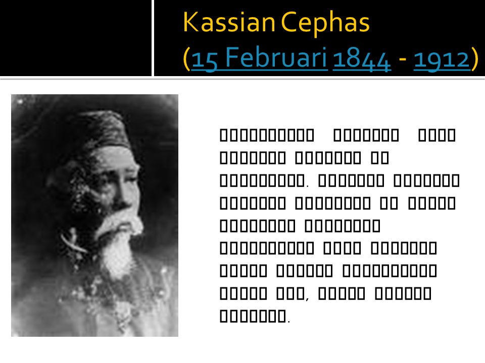 Kassian Cephas (15 Februari 1844 - 1912)