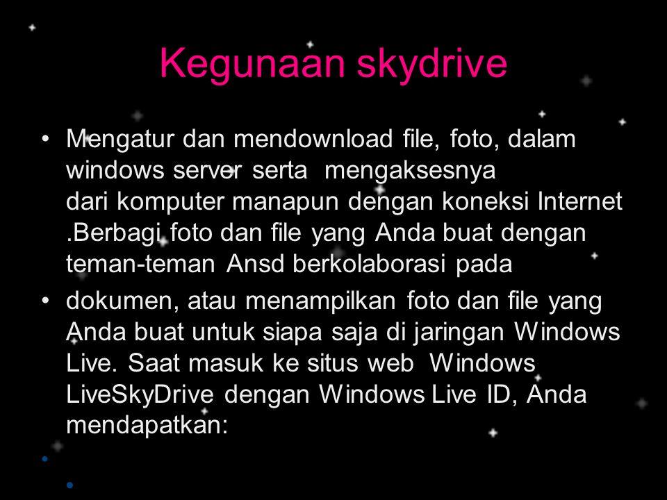 Kegunaan skydrive