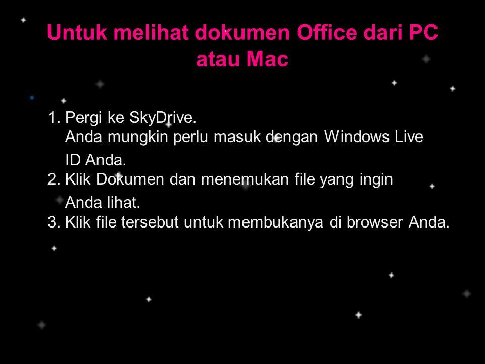 Untuk melihat dokumen Office dari PC atau Mac