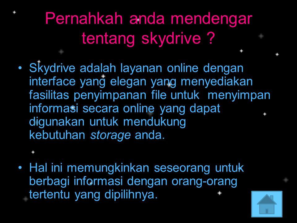 Pernahkah anda mendengar tentang skydrive