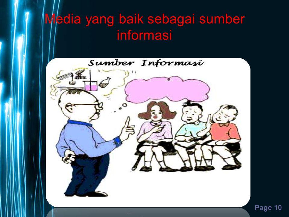 Media yang baik sebagai sumber informasi