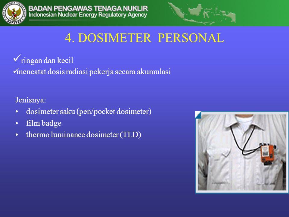 4. DOSIMETER PERSONAL ringan dan kecil