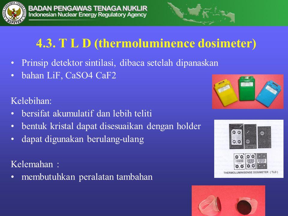 4.3. T L D (thermoluminence dosimeter)