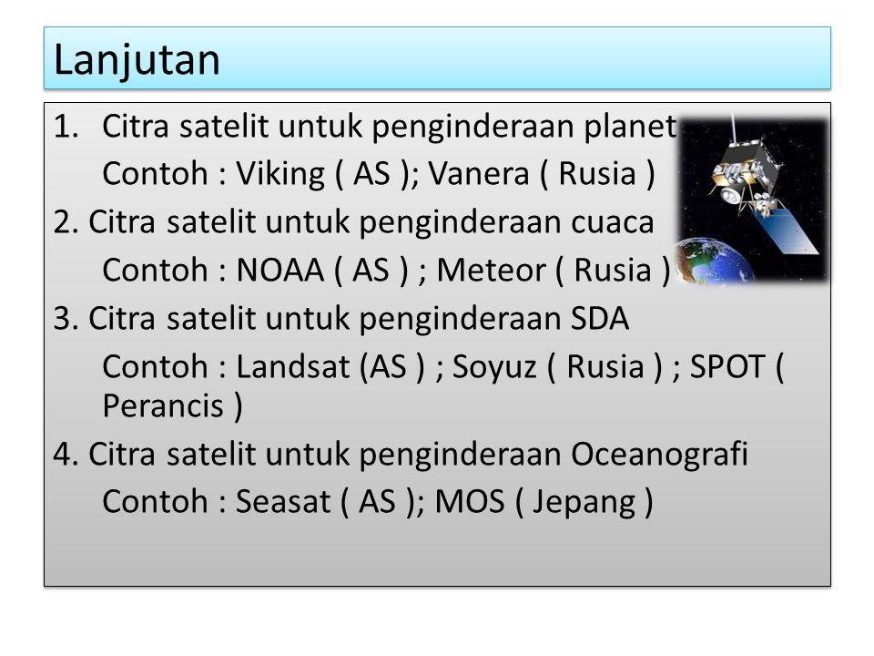 Lanjutan Citra satelit untuk penginderaan planet