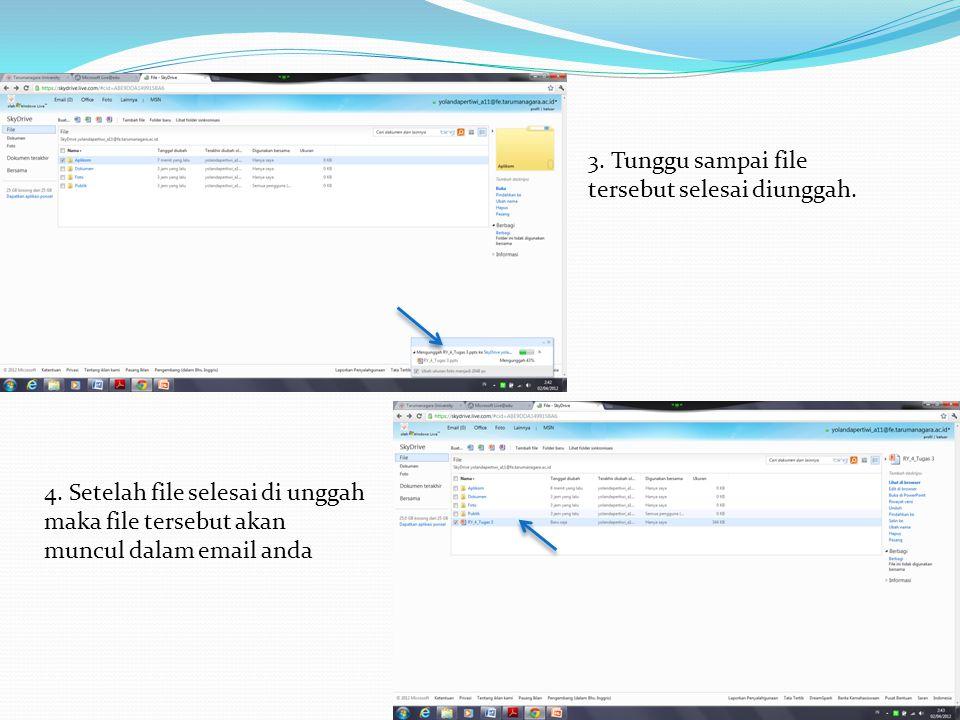 3. Tunggu sampai file tersebut selesai diunggah.