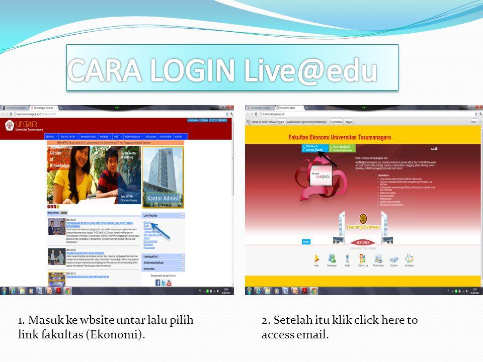 CARA LOGIN Live@edu 1. Masuk ke wbsite untar lalu pilih link fakultas (Ekonomi).