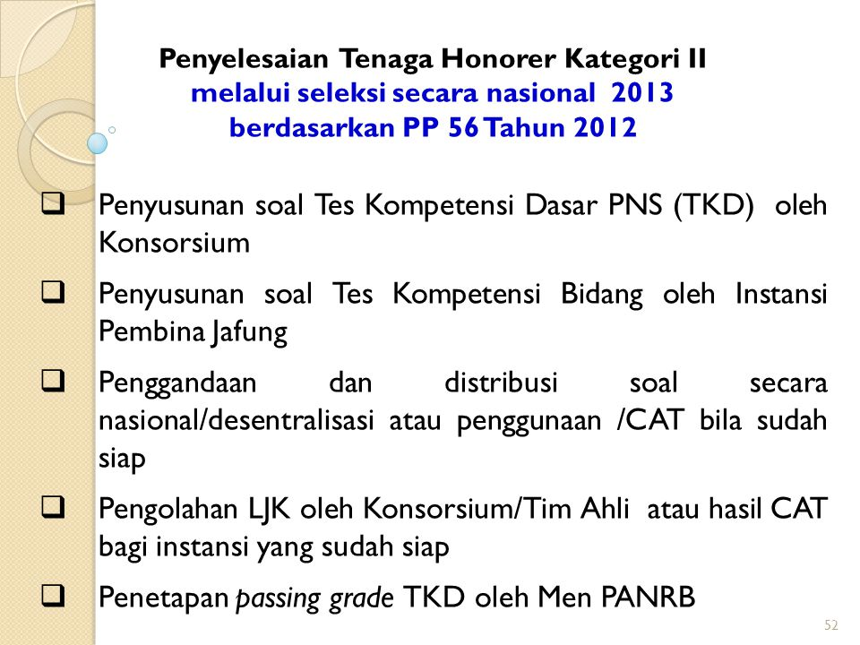 Penyusunan soal Tes Kompetensi Dasar PNS (TKD) oleh Konsorsium