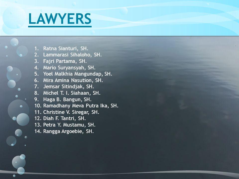 LAWYERS Ratna Sianturi, SH. Lammarasi Sihaloho, SH. Fajri Partama, SH.