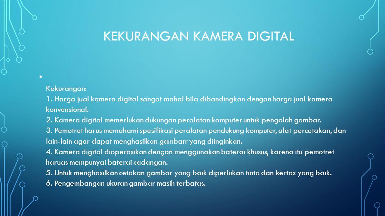 Kekurangan kamera digital