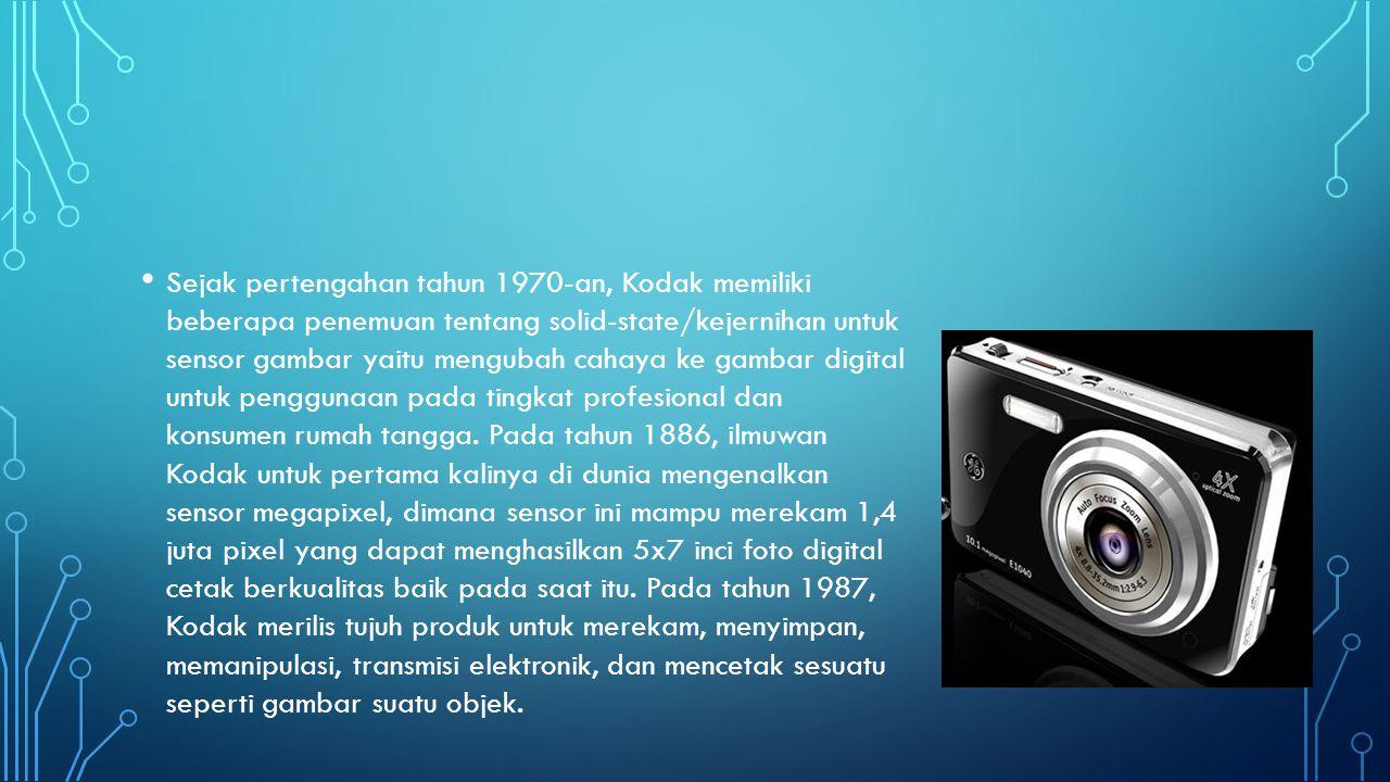 Sejak pertengahan tahun 1970-an, Kodak memiliki beberapa penemuan tentang solid-state/kejernihan untuk sensor gambar yaitu mengubah cahaya ke gambar digital untuk penggunaan pada tingkat profesional dan konsumen rumah tangga.