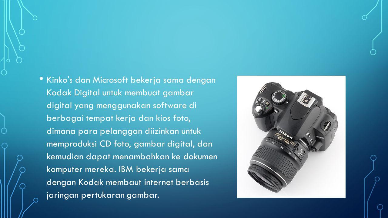 Kinko s dan Microsoft bekerja sama dengan Kodak Digital untuk membuat gambar digital yang menggunakan software di berbagai tempat kerja dan kios foto, dimana para pelanggan diizinkan untuk memproduksi CD foto, gambar digital, dan kemudian dapat menambahkan ke dokumen komputer mereka.