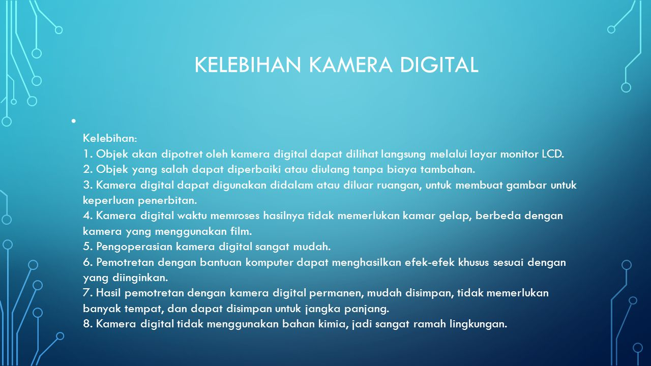Kelebihan kamera digital