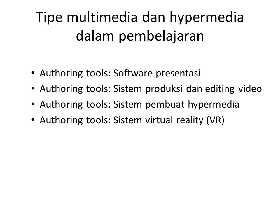 Tipe multimedia dan hypermedia dalam pembelajaran