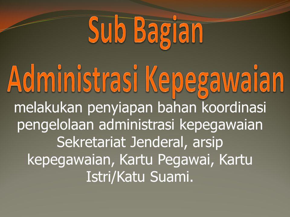 Sub Bagian Administrasi Kepegawaian