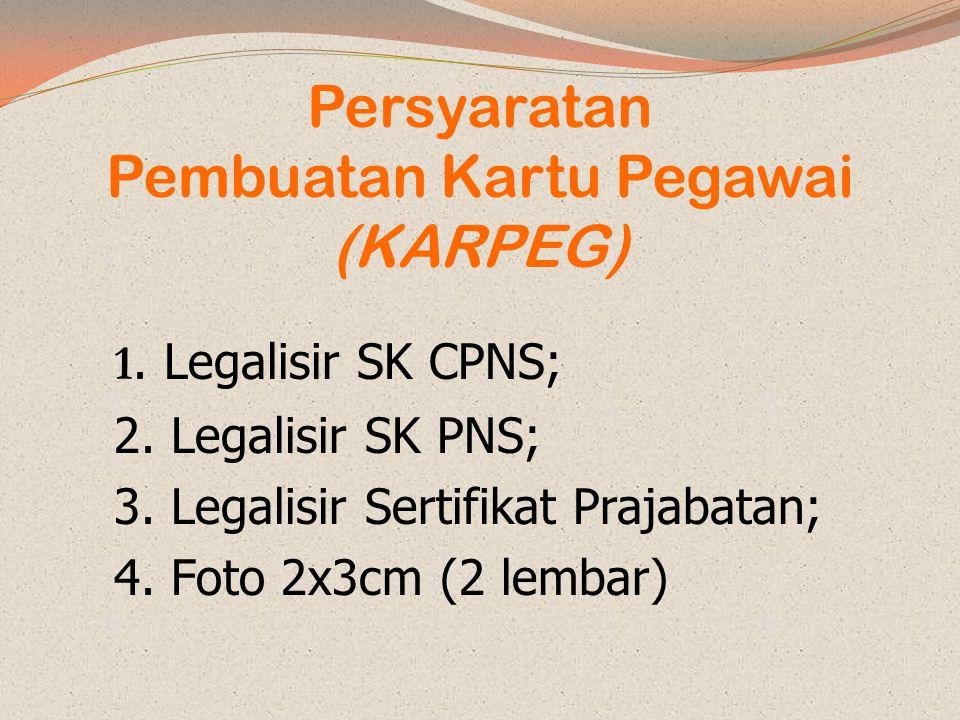 Persyaratan Pembuatan Kartu Pegawai (KARPEG)