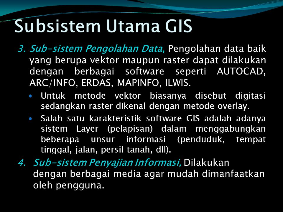Subsistem Utama GIS