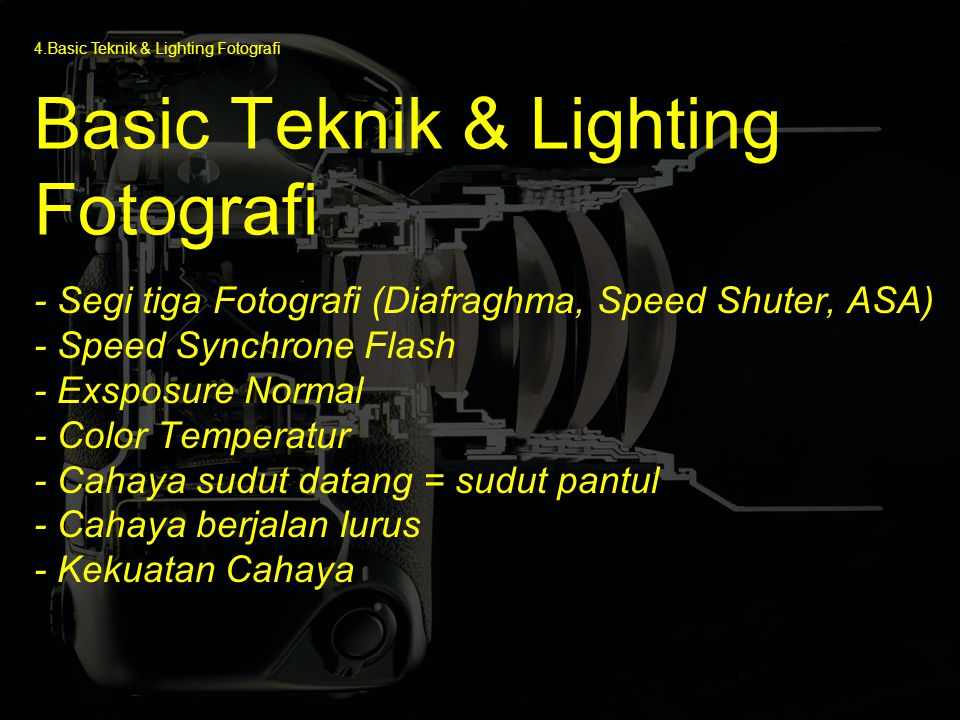 Basic Teknik & Lighting Fotografi