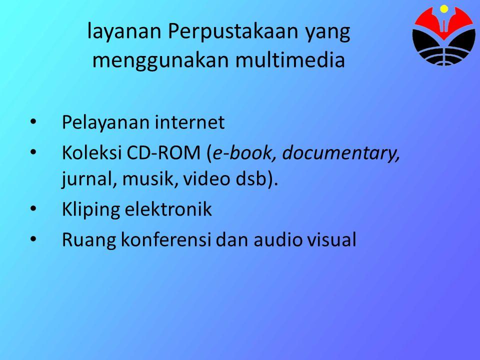 layanan Perpustakaan yang menggunakan multimedia