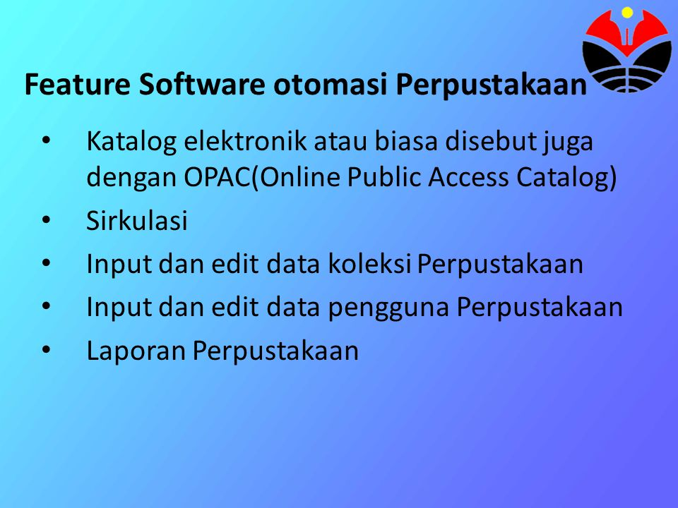 Feature Software otomasi Perpustakaan