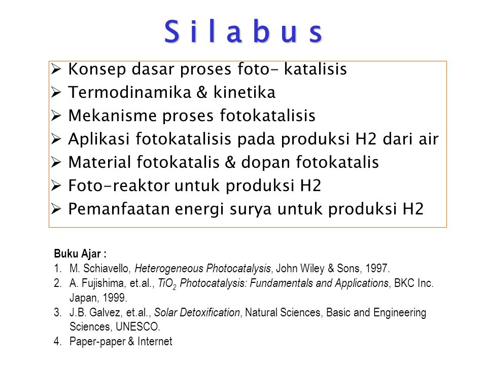 S i l a b u s Konsep dasar proses foto- katalisis
