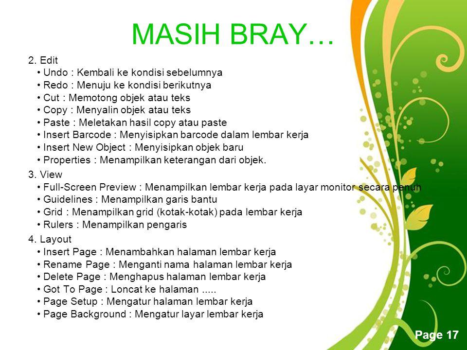 MASIH BRAY…