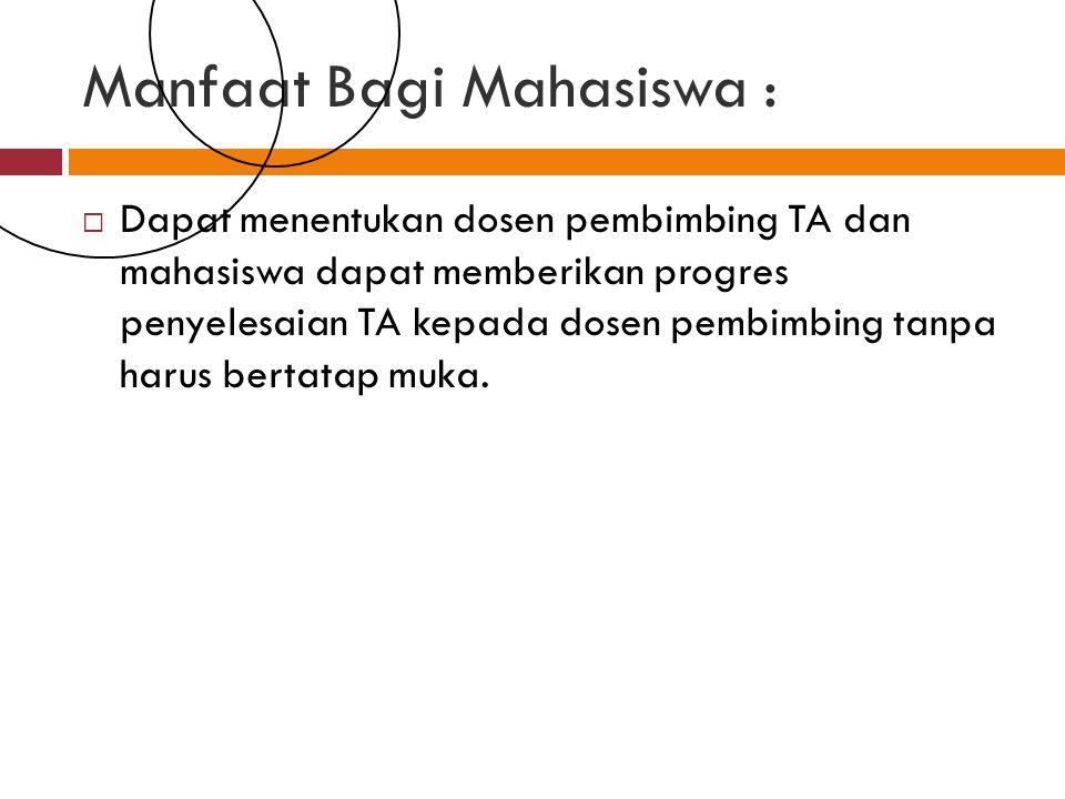 Manfaat Bagi Mahasiswa :