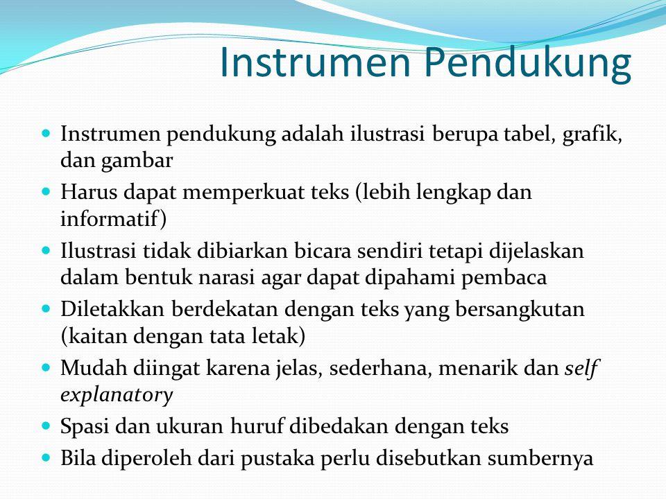 Instrumen Pendukung Instrumen pendukung adalah ilustrasi berupa tabel, grafik, dan gambar.