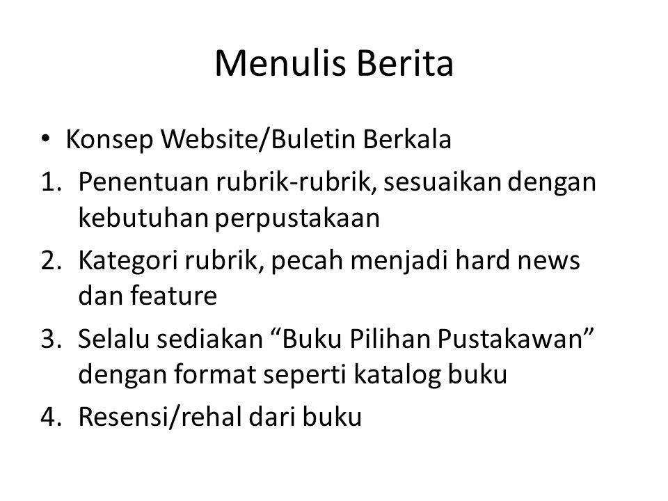 Menulis Berita Konsep Website/Buletin Berkala