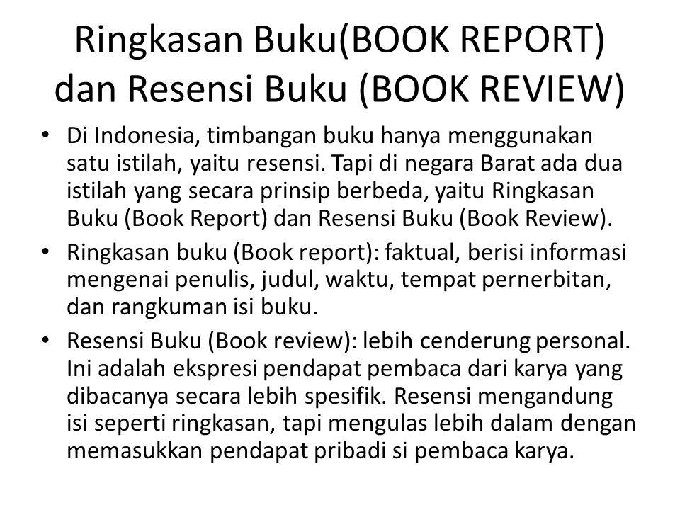 Ringkasan Buku(BOOK REPORT) dan Resensi Buku (BOOK REVIEW)