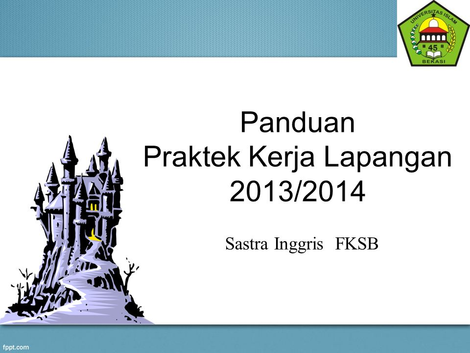 Panduan Praktek Kerja Lapangan 2013/2014