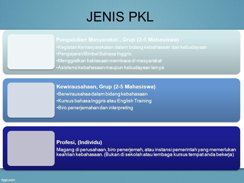 JENIS PKL Pengabdian Masyarakat , Grup (2-5 Mahasiswa)