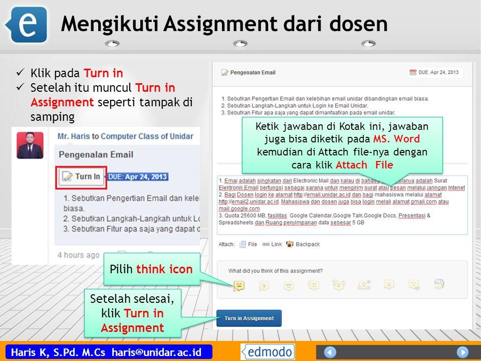 Setelah selesai, klik Turn in Assignment
