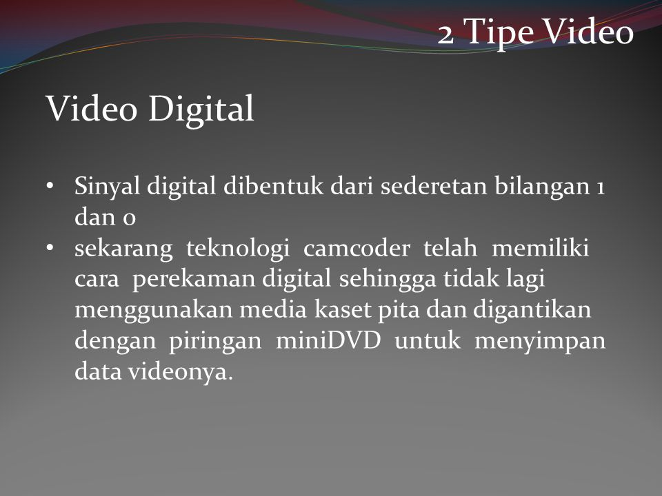 2 Tipe Video Video Digital