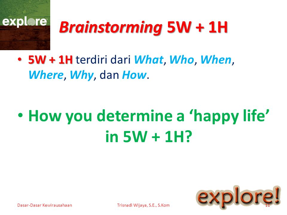 How you determine a 'happy life' in 5W + 1H