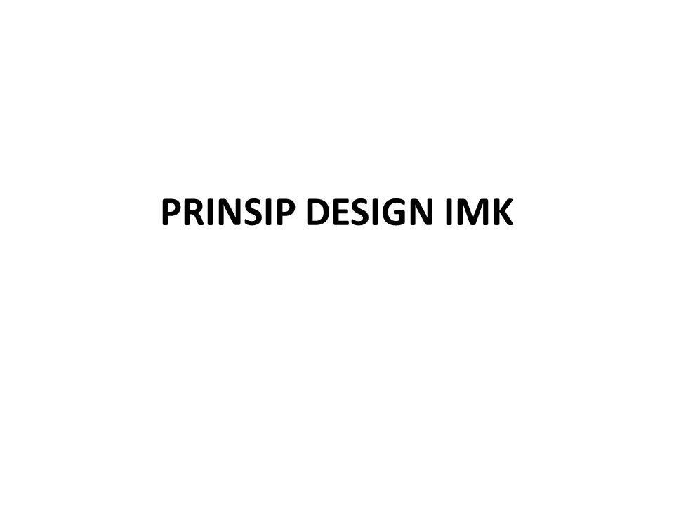 PRINSIP DESIGN IMK