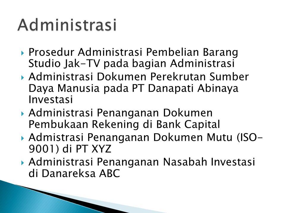 Administrasi Prosedur Administrasi Pembelian Barang Studio Jak-TV pada bagian Administrasi.