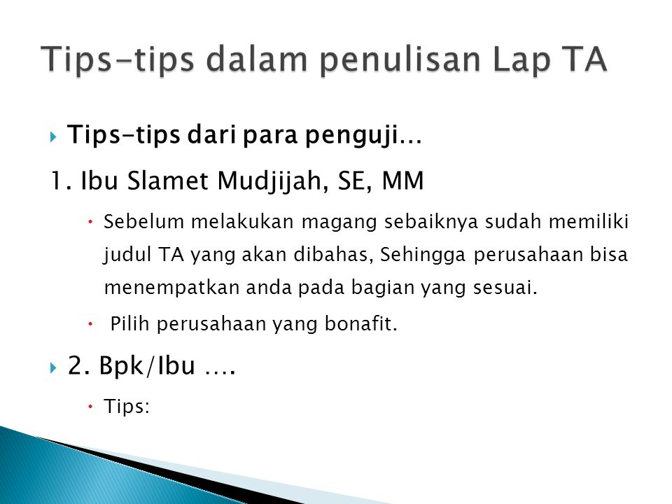 Tips-tips dalam penulisan Lap TA