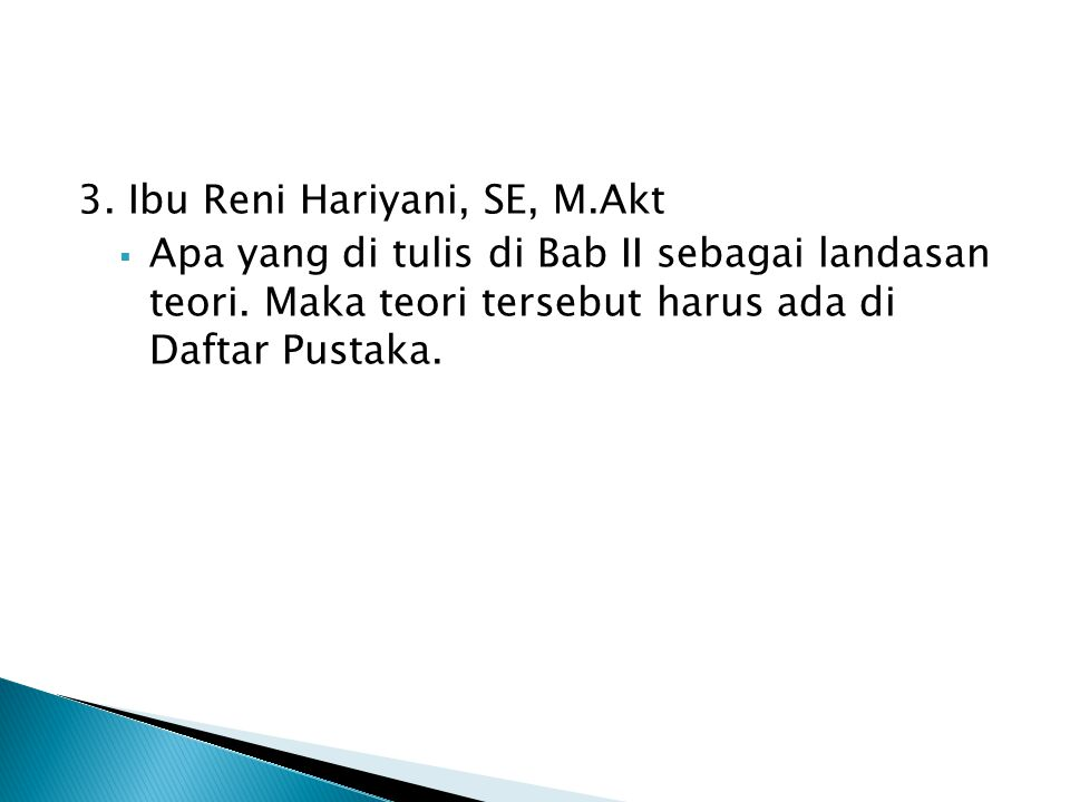3. Ibu Reni Hariyani, SE, M.Akt